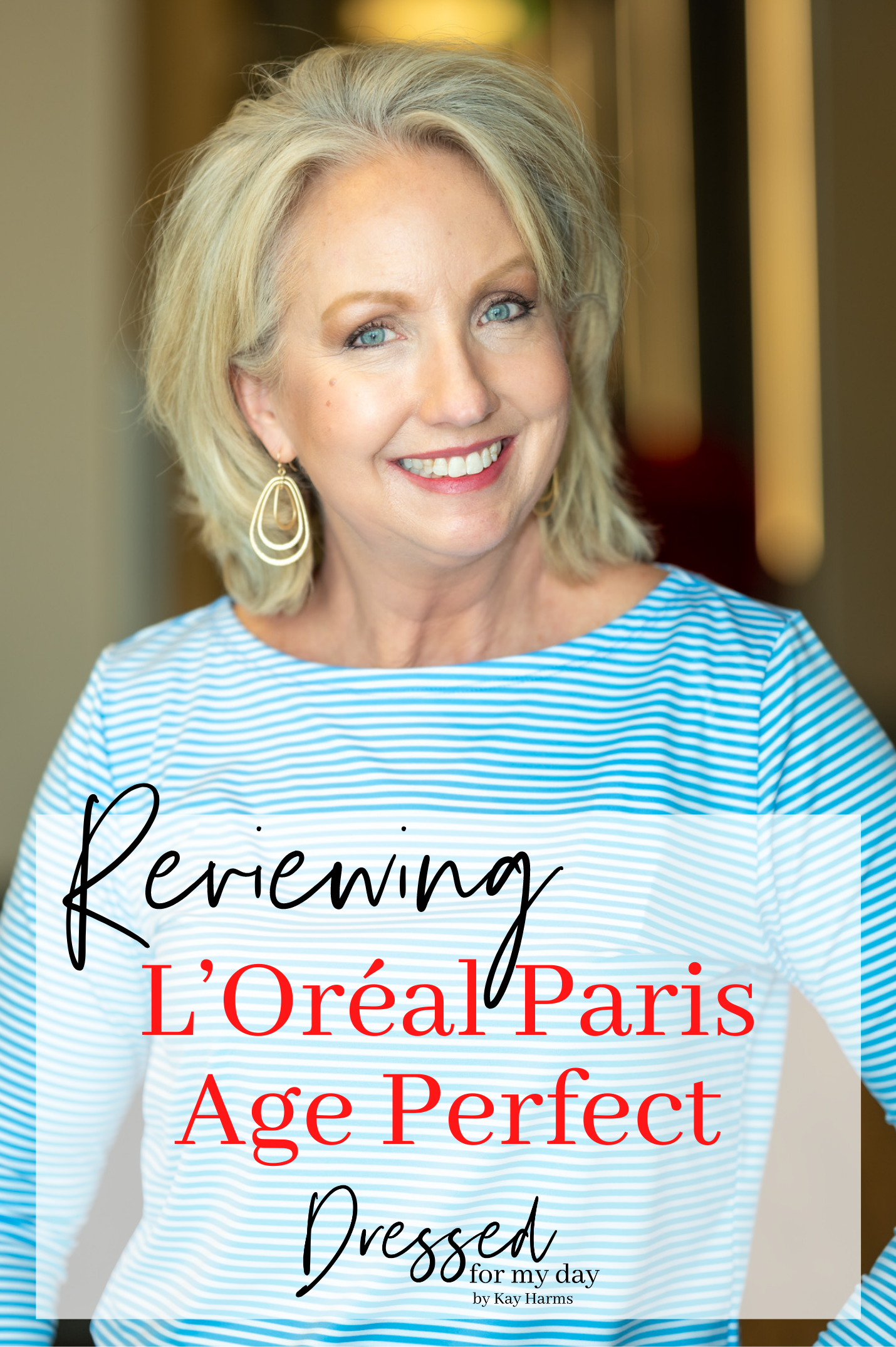Reviewing L'Oreal Paris Age Perfect Skin Care & foundation