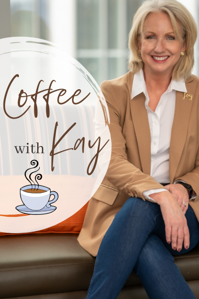 Coffee with Kay