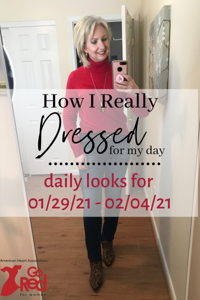 How I Really Dressed for My Day 01/29/21 - 02/04/21