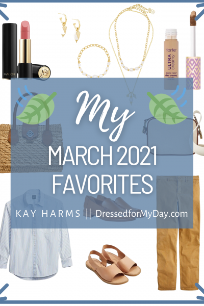 March 2021 Favorites