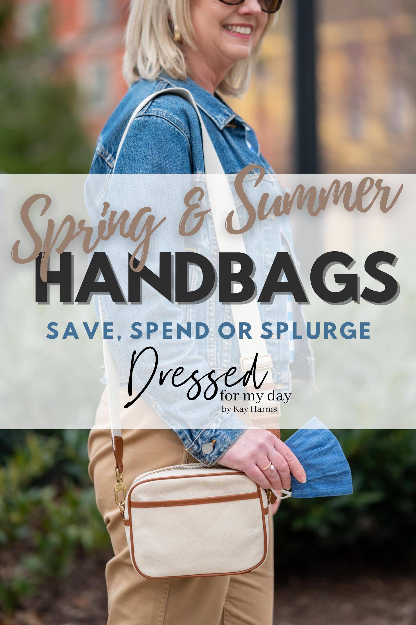 Spring & Summer Handbags