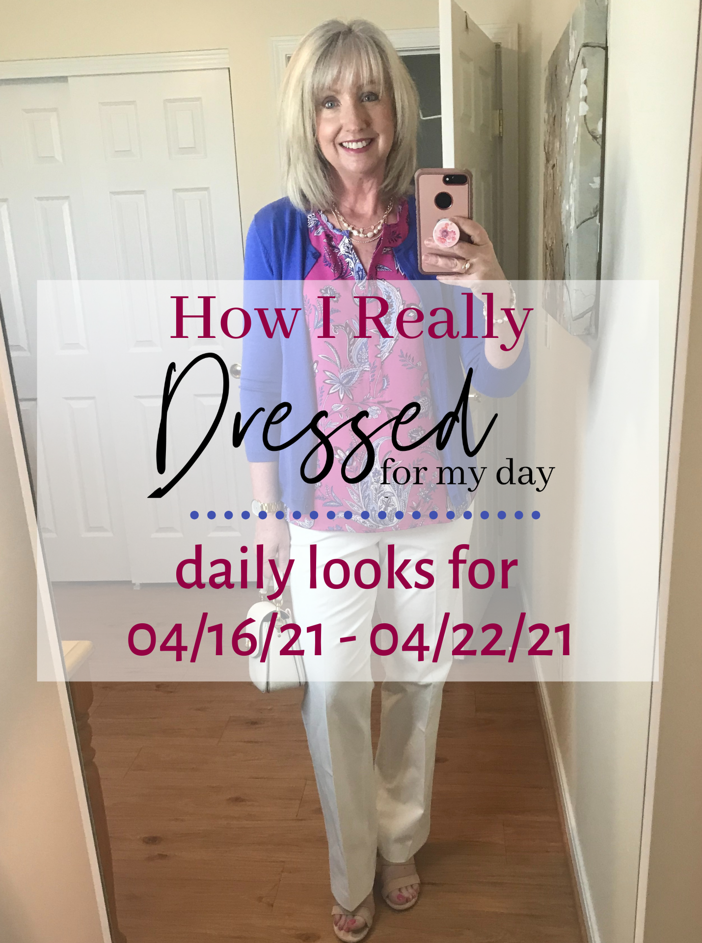 Dressed for My Day 04 16 21 04 22 21