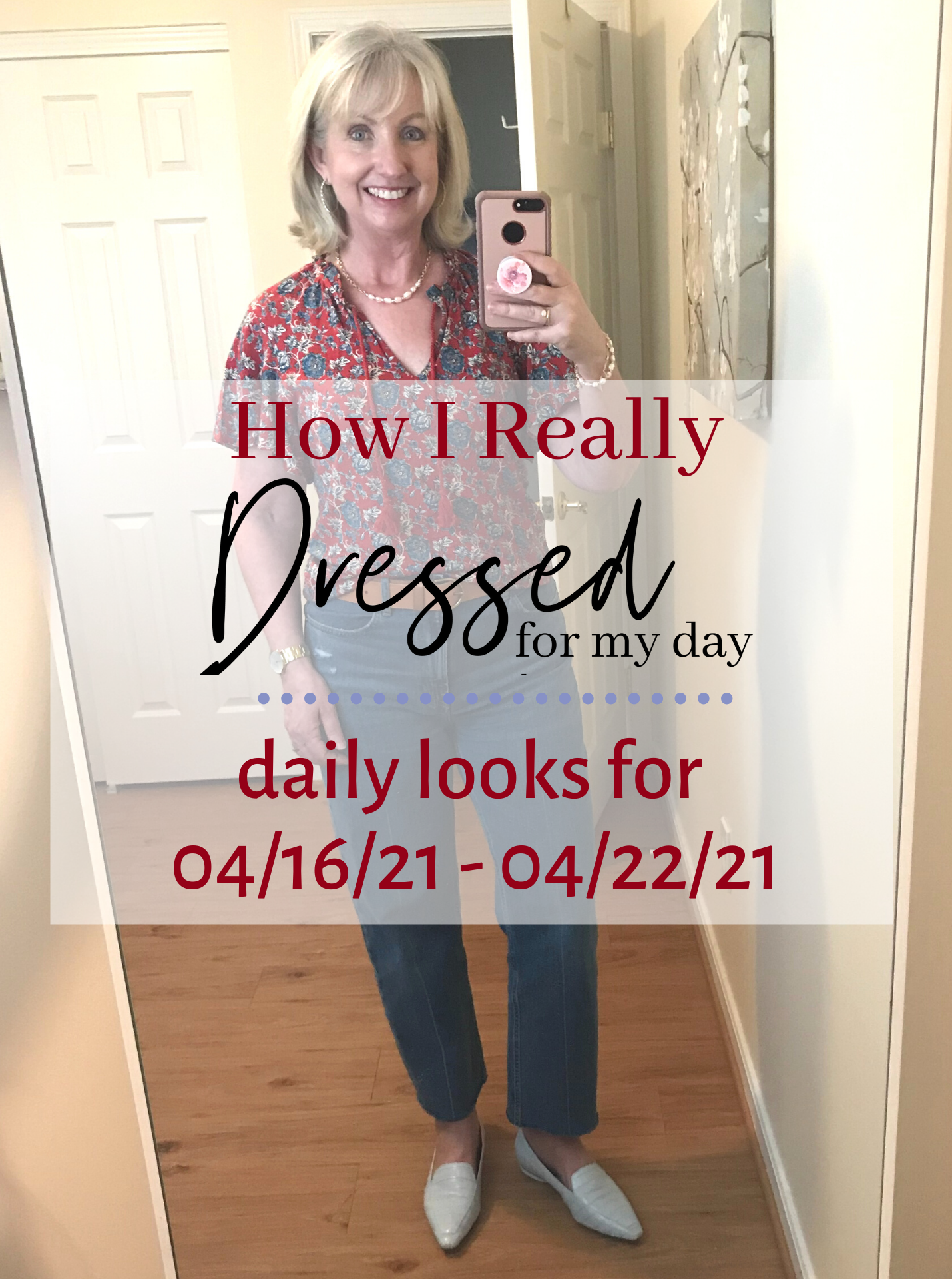 Dressed for My Day 04 23 21 04 29 21