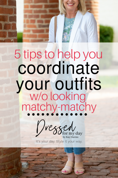 Tips to Help You Coordinate Your Outfits