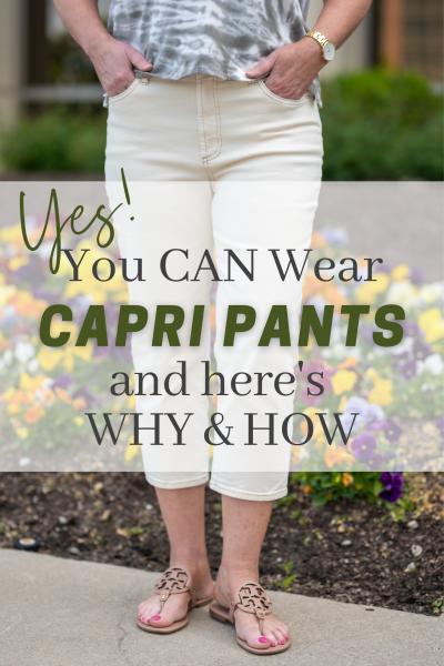 You Can Wear Capri Pants