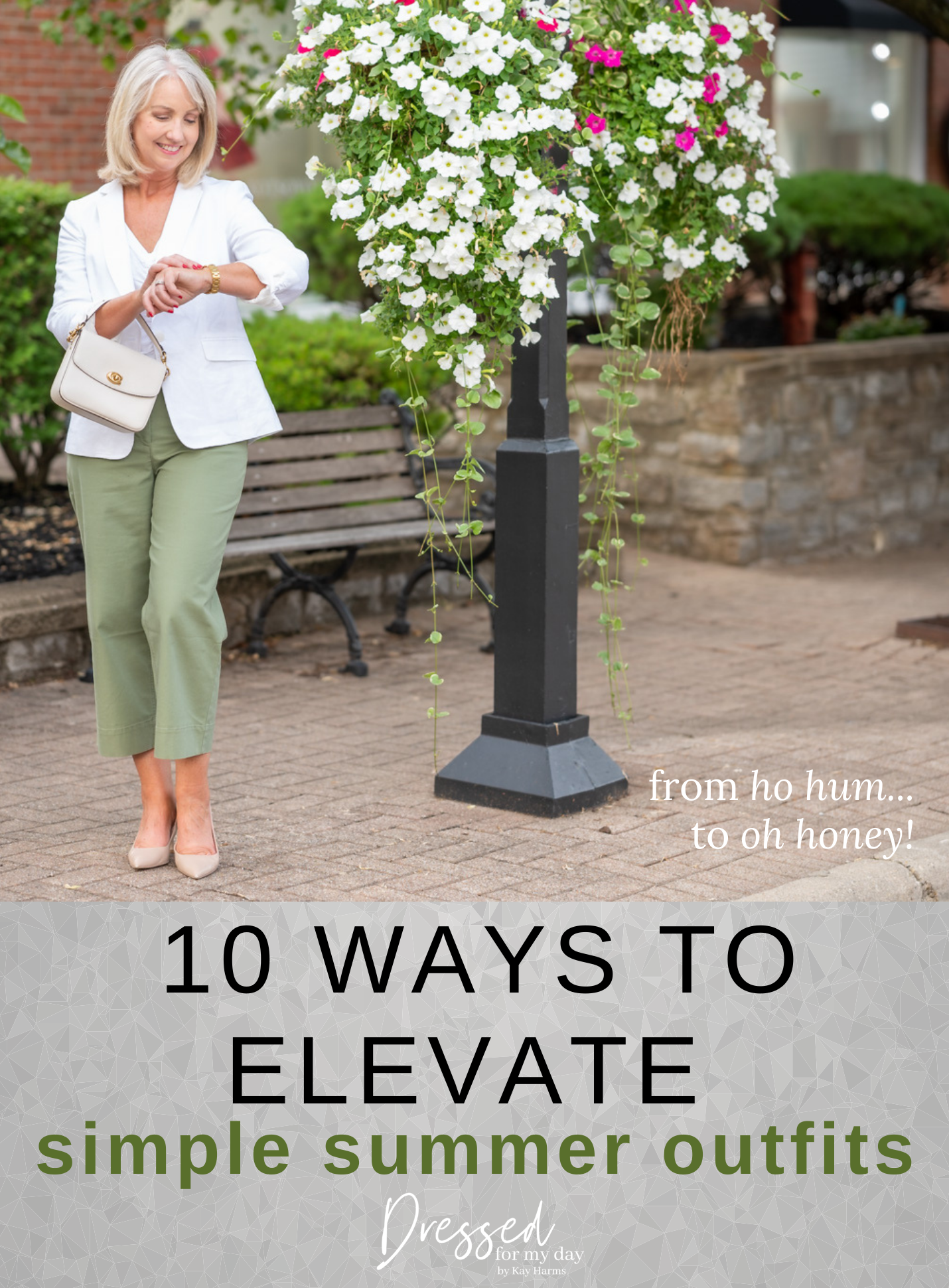 10 Ways to Elevate Simple Summer Outfits
