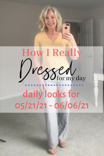 How I Dressed for My Day 05 21 21 06 06 21 0