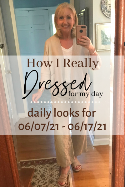 How I Dressed for My Day 06 07 21 06 17 21