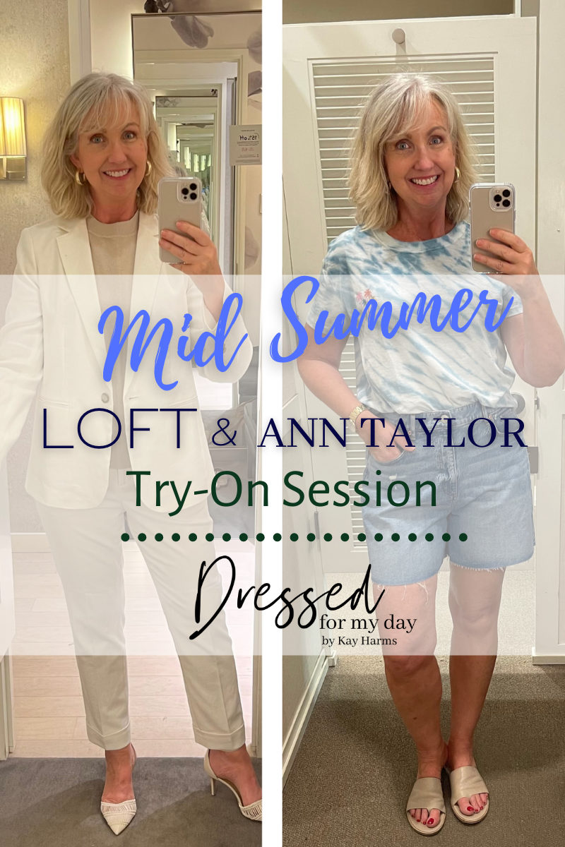 Loft and Ann Taylor Try-On Session