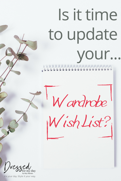 Is It Time to Update Your Wardrobe Wish List