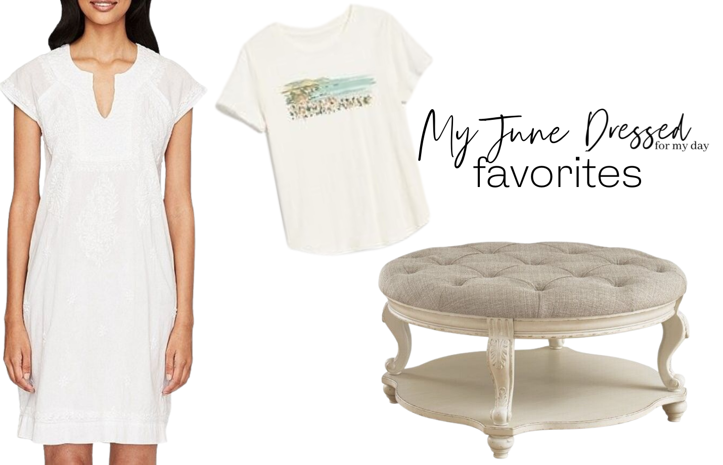 My June Dressed for My Day Favorites (1)