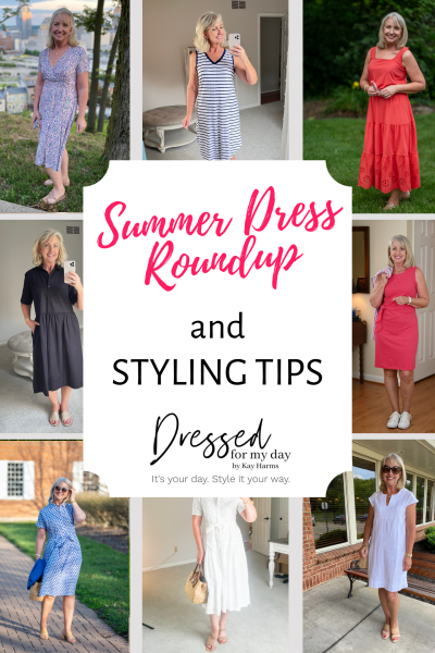 Summer Dress Roundup and Styling Tips