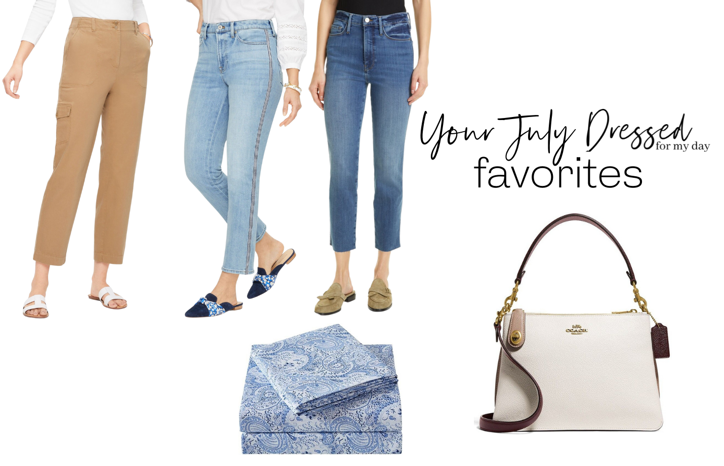 Your July Dressed for My Day Favorites