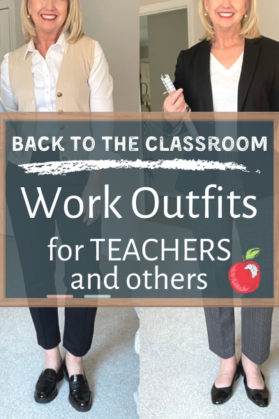 Back to the Classroom Work Outfits for TEACHERS and others