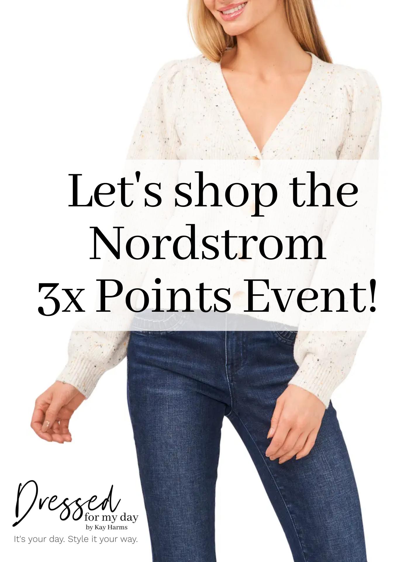 Let's shop the Nordstrom Triple Points Event!